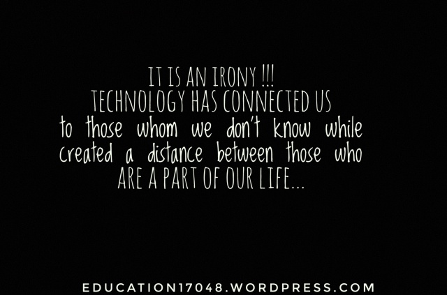Technology, relationship, quote, life quotes