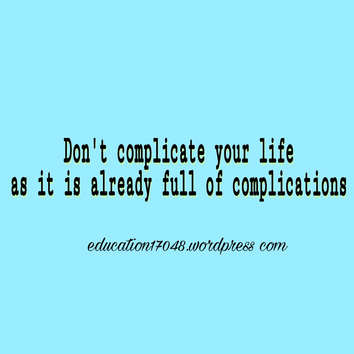 #life #motivation #experience #quotes