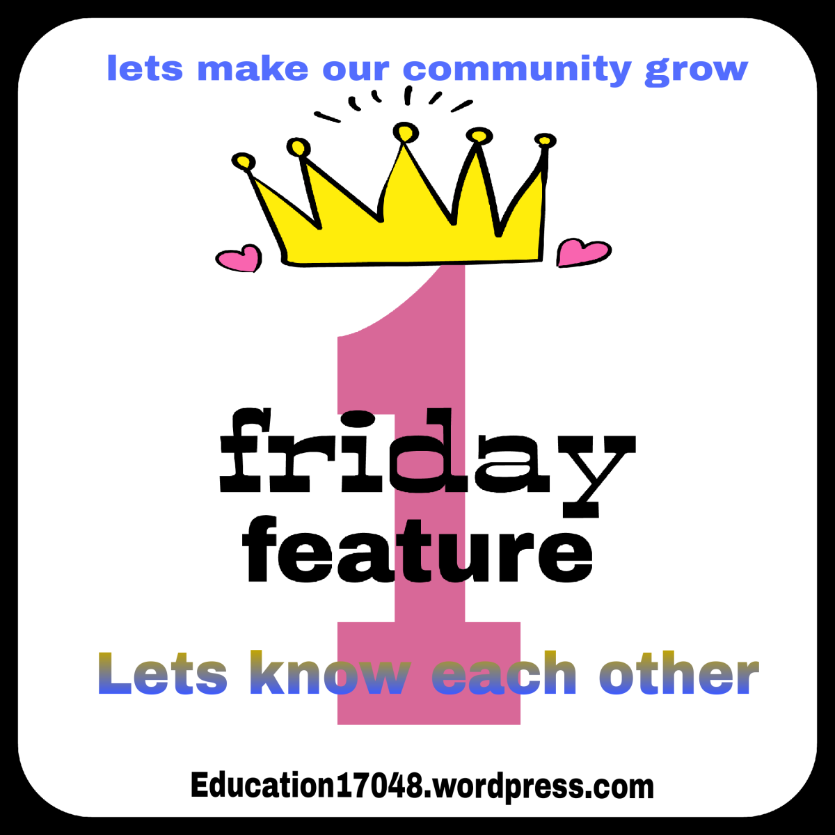 Friday Feature, blogging, new blogger