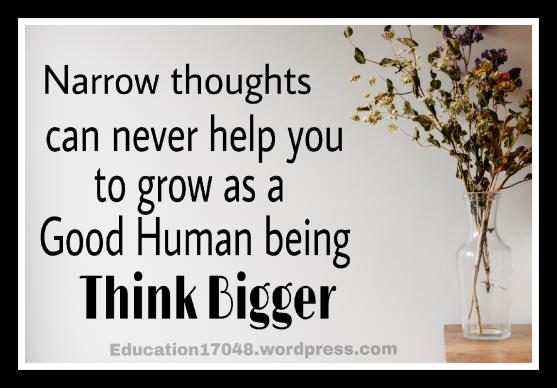 Life quotes, think bigger.