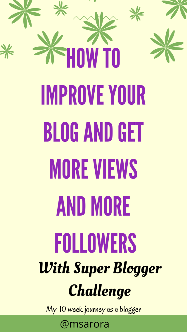 Blogging tips, grow your blog , super blogger challenge