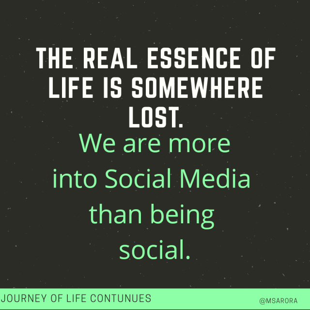 Social Media Addiction, journey of life continues, lifequotes