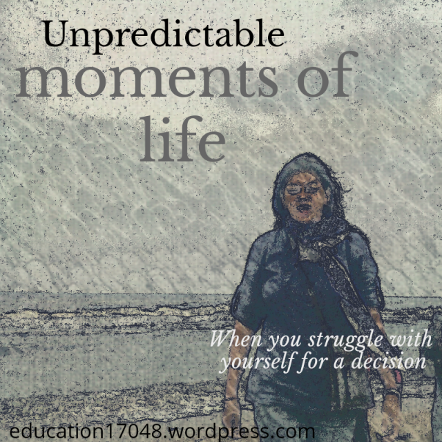 Unpredictable moments of life , story