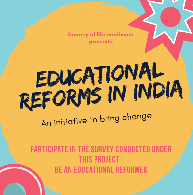 Educational Reforms in India, blogchatter projects, journey of life continues, Indian Education survey