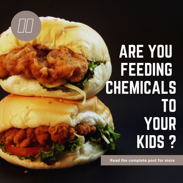 Food habits, child heath , chemicals in food