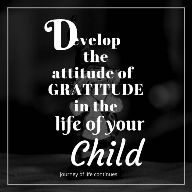 Attitude of gratitude, journey of life continues, blogchatteratoz