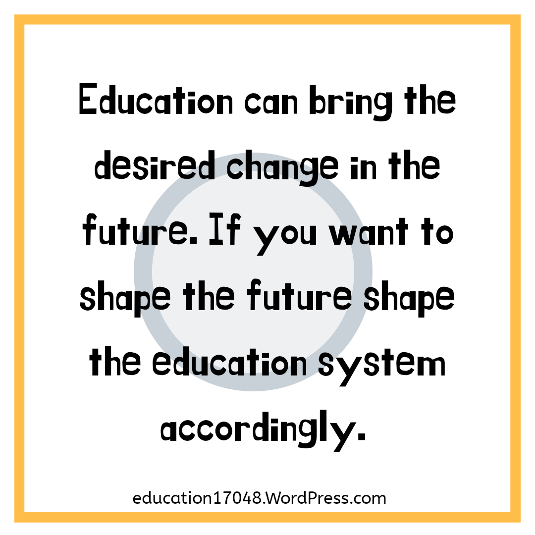 Education quotes, educational REFORMS in India