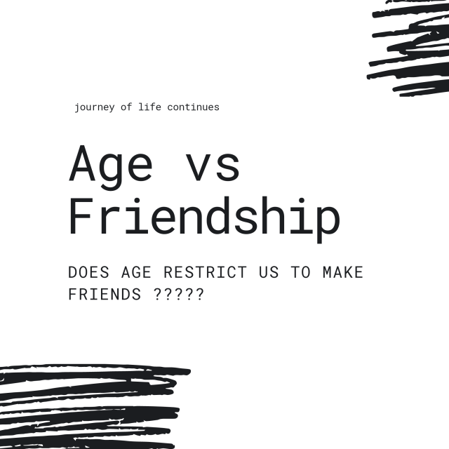 Does age restrict us to Make Friends? , friendship in older age ? Is it difficult to make friends in older age?