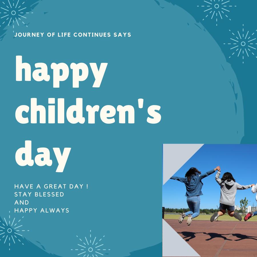 Happy children's day, children's day quote, wishes , student , teacher